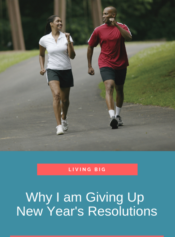 Why I Am Giving Up New Year's Resolutions