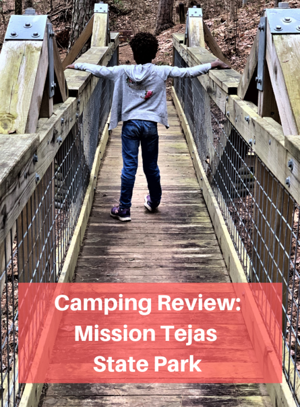 Camping Review: Mission Tejas State Park