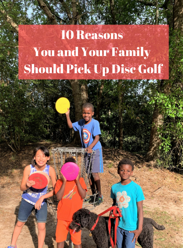 10 Reasons You and Your Family Should Pick Up Disc Golf