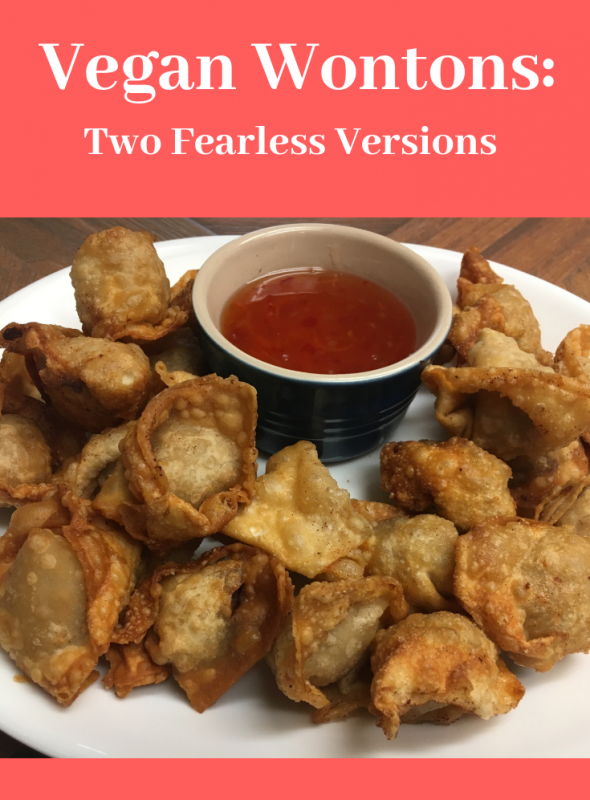 Vegan Wontons: Two Fearless Versions