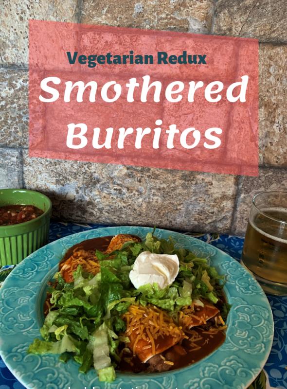 Vegetarian Redux: Smothered Burrito