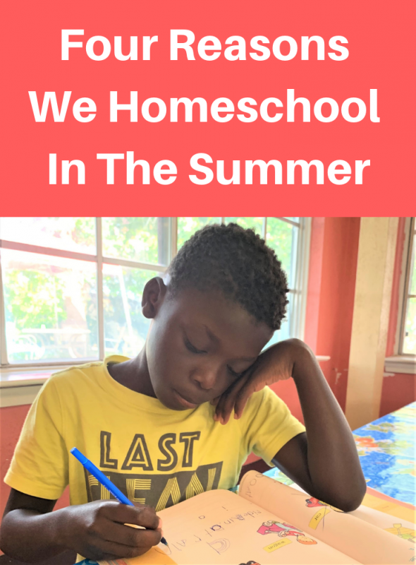 Four Reasons We Homeschool In The Summer